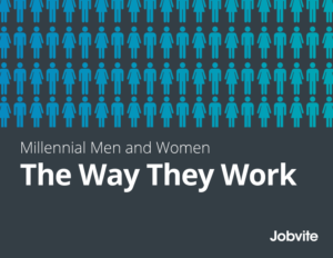 Jobvite - Millennial Men and Women: The Way They Work